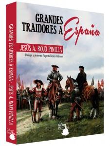 Portada Grandes Traidores de España, Jesus A Riojo Pinilla, El Gran Capiten Ediciones